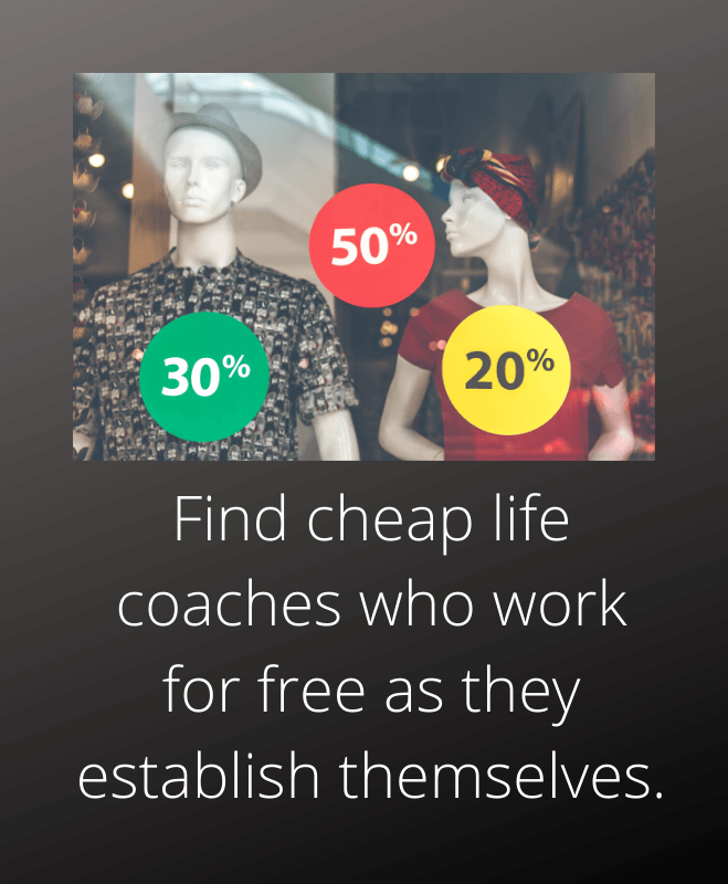 Find cheap life coaches