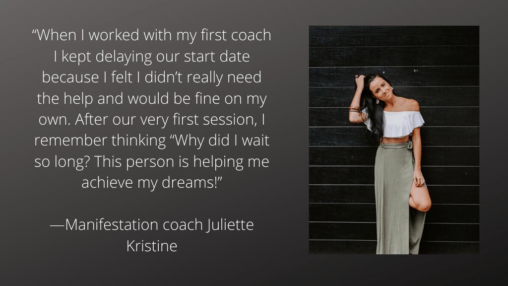 Juliette Kristine on getting a life coach