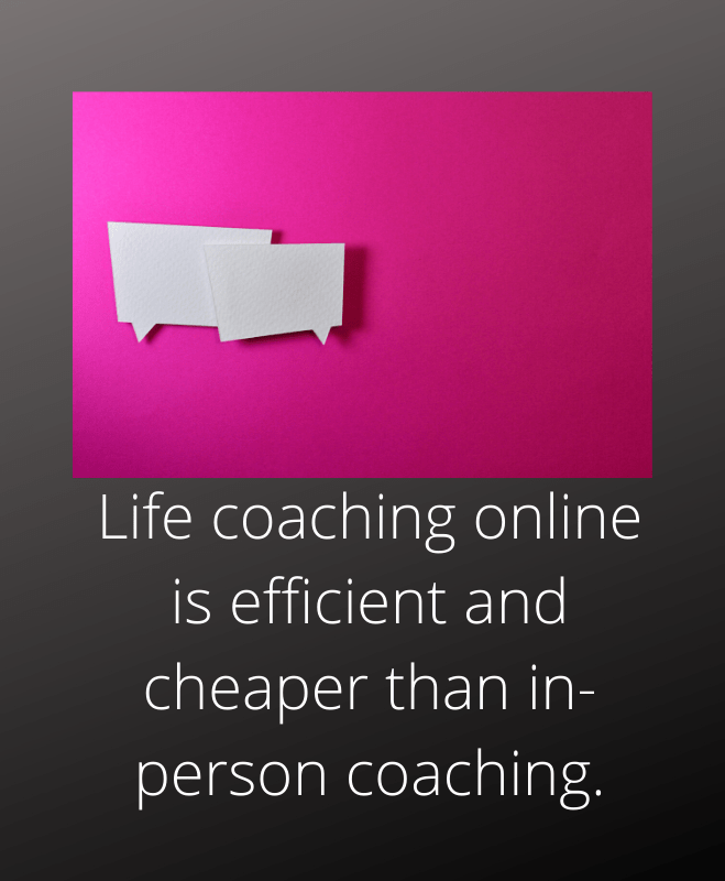 Life coaching online efficient