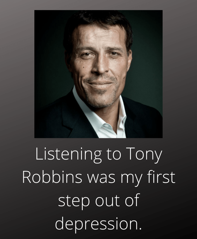 Listening to Tony Robbins to cure depression
