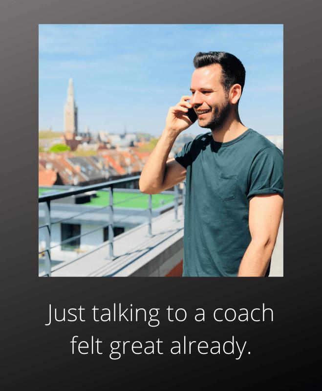 Talking to a coach felt great