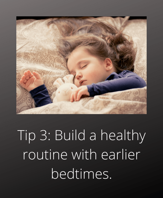 bedtimes for kids tip 3 earlier bedtimes healthy routine