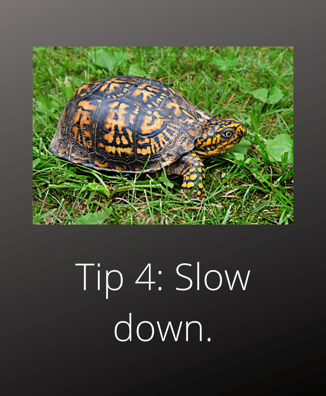 coping with anxiety tip 4 slow down