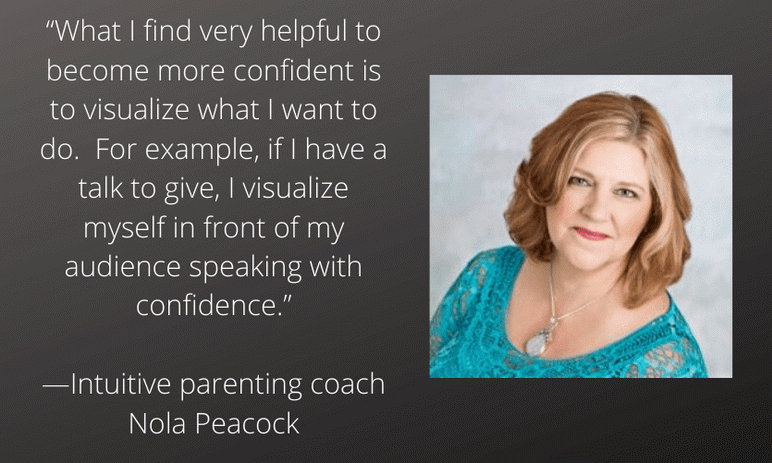 Intuitive parenting coach Nola Peacock on confidence