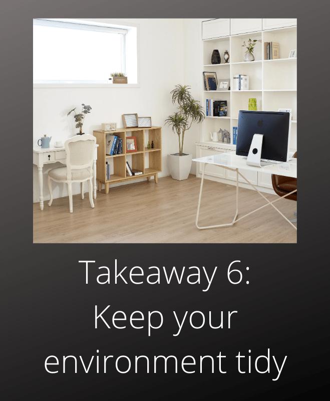 Total Recall Arnold Schwarzenegger takeaway 6 keep your environment tidy