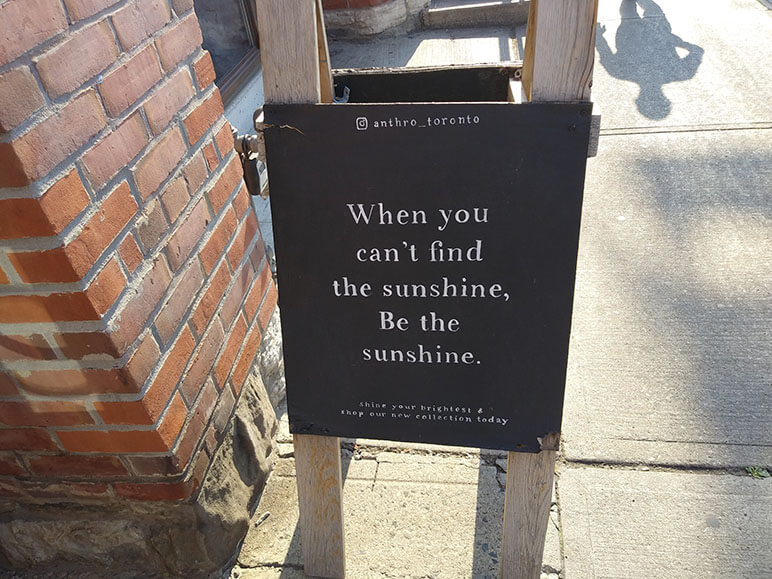 When you can't see the sunshine be it Confidence coach Toronto