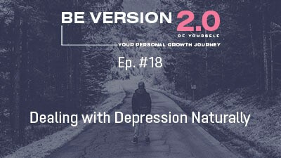 Dealing with Depression Naturally - Life Coach Toronto Roman Mironov - Self-help Podcast ep. 18