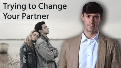 Trying to Change Your Partner - Relationship Coach Toronto Roman Mironov - Relationship Advice Video