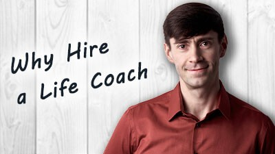 Why Hire a Life Coach - Life Coach Toronto Roman Mironov - Self-Help Video
