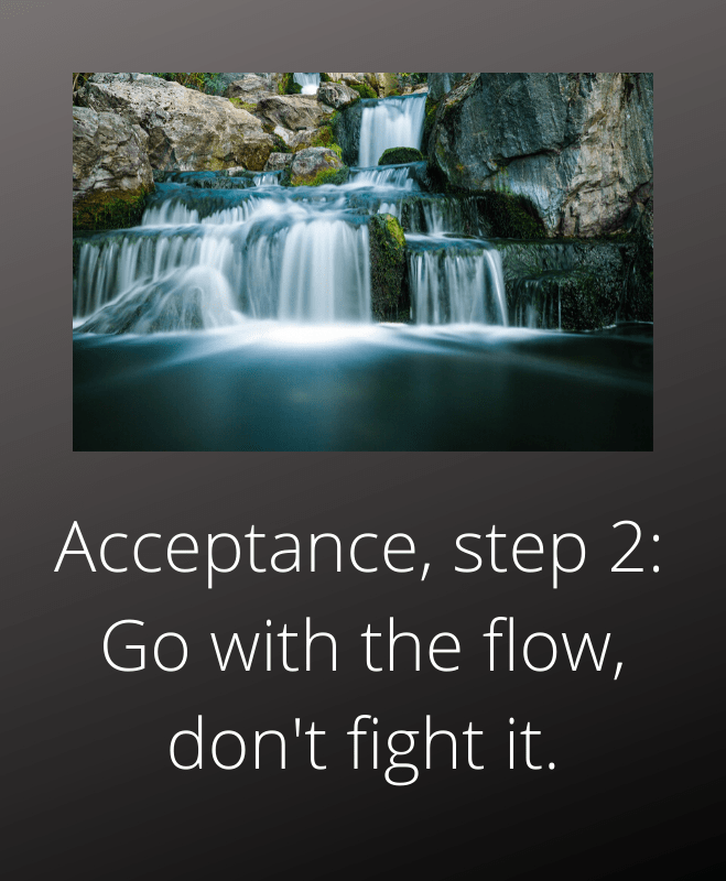 acceptance step 2 go with the flow when relationships end