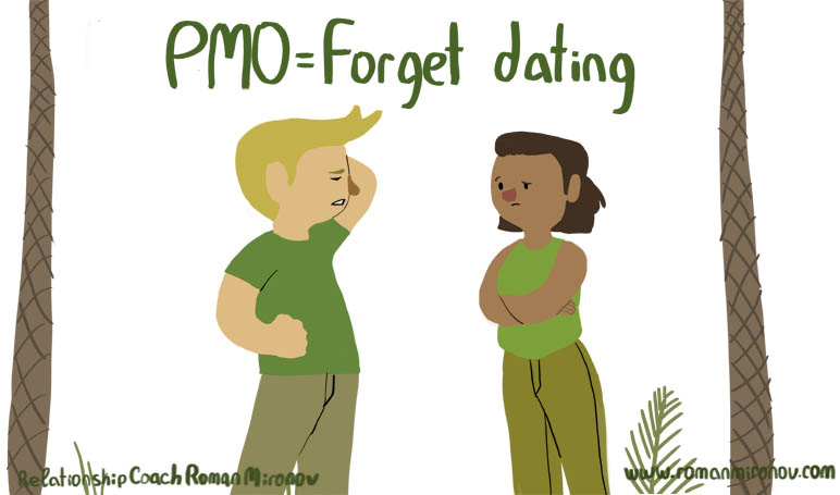 pmo forget dating
