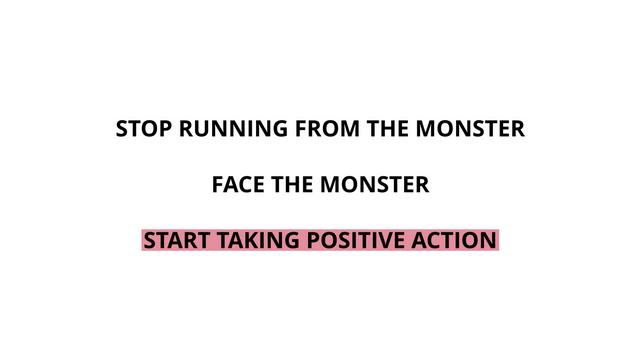 start taking positive action